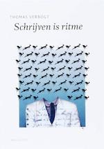 Schrijven is ritme - Thomas Verbogt