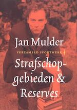 Strafschopgebieden & reserves - Jan Mulder (ISBN 9789400400733)