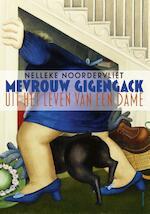 Mevrouw Gigengack - Nelleke Noordervliet