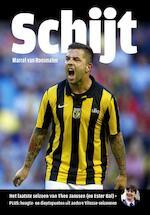 Schijt - Marcel van Roosmalen (ISBN 9789067971058)