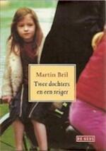 Twee dochters en een reiger - Martin Bril (ISBN 9789044504880)