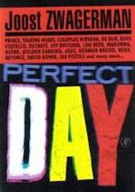 Perfect day en andere popverhalen - Joost Zwagerman (ISBN 9789029563307)
