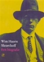 Slauerhoff - Wim Hazeu (ISBN 9789029520942)
