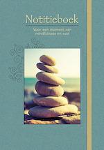 Notitieboek Voor een moment van mindfulness en rust - ZNU (ISBN 9789044745900)