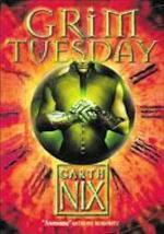 Grim Tuesday - Garth Nix (ISBN 9780007175031)