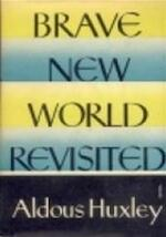 Brave new world revisited - Aldous Huxley (ISBN 9780586058541)