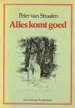 Alles komt goed - Peter van Straaten (ISBN 9789060125595)
