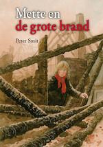 METTE EN DE GROTE BRAND - Peter Smit