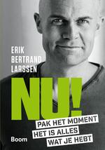 Nu! - Erik Bertrand Larssen (ISBN 9789024404759)
