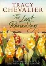 The Last Runaway - Tracy Chevalier (ISBN 9780007477272)