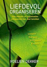 Liefdevol organiseren - Roelien Dekker (ISBN 9789492179579)