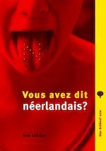 Vous avez dit neerlandais? - Wim Daniëls (ISBN 9789075862720)