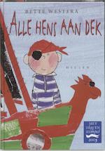 Alle hens aan dek - Bette Westera (ISBN 9789076766447)