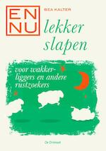 En nu... lekker slapen – Displ. 10 ex - Bea Kalter (ISBN 9789060307588)