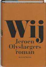 Wij - Jeroen Olyslaegers (ISBN 9789085421252)