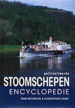 Geillustreerde stoomschepen encyclopedie - J. Batchelor, C. Chant (ISBN 9789036618434)