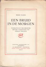 Een bruid in de morgen [eerste uitgave] - Hugo Claus, Herman [Voorwoord] Teirlinck