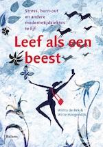 Leef als een beest - Wilma de Rek, Witte Hoogendijk (ISBN 9789460039270)