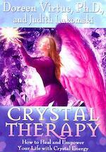 Crystal Therapy - Doreen Virtue, Judith Lukomski (ISBN 9781401904678)