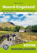 Rother wandelgids Noord-Engeland - Sabine Gilcher (ISBN 9789038926841)