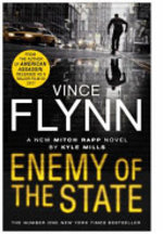 Enemy of the State - Kyle Mills, Vince Flynn (ISBN 9781471157745)