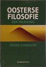 Oosterse filosofie - Ulrich Libbrecht (ISBN 9789061528920)