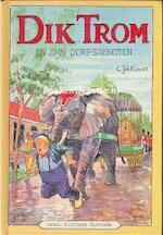 Dik Trom en zijn dorpsgenoten - C.J. Kieviet (ISBN 9789020620504)