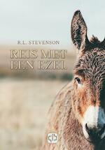 Reis met een ezel - Robert Louis Stevenson (ISBN 9789036433808)