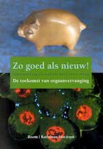 Zo goed als nieuw! - A. van 't Hoog, P. Wouters, Jolanda aan de Stegge (ISBN 9789053526972)