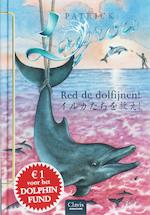 Red de dolfijnen! - Patrick Lagrou (ISBN 9789044807547)