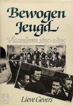 Bewogen jeugd - Lieve Gevers (ISBN 9789061524076)