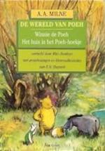 De wereld van Poeh - A.A. Milne, Mies Bouhuys, E.H. Shepard