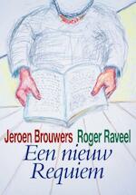 Een nieuw Requiem + CD - Jeroen Brouwers (ISBN 9789078902393)