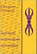 Spiritueel materialisme doorsnijden - Trungpa (ISBN 9789063253936)