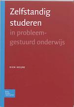 Zelfstandig studeren in probleemgestuurd onderwijs - R.A.M. Heijne (ISBN 9789031343492)
