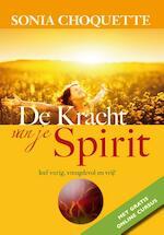 De kracht van je spirit - Sonia Choquette (ISBN 9789076541457)