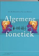 Algemene fonetiek - A.C.M. Rietveld, Toni Rietveld, V.J. van Heuven, V.J.J.P. van Heuven (ISBN 9789046901632)