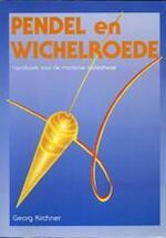 Pendel en wichelroede - Kirchner (ISBN 9789063253035)