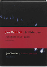 Jan Vanriet parcours 1966 - 2008