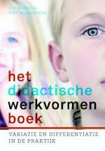 Het didactische werkvormenboek - Piet Hoogeveen, Jos Winkels (ISBN 9789023252764)