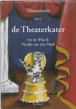 De Theaterkater - Ivo De Wijs (ISBN 9789080527737)