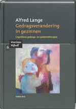 Gedragsverandering in gezinnen - A. Lange, Alfred Lange (ISBN 9789068905861)