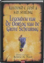Legenden van de Oorlog van de Grote Scheuring / 3 Robbie de Hand - Raymond E Feist, S.M. Stirling (ISBN 9789022550953)
