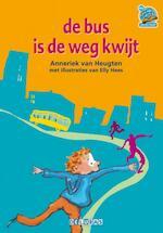 De bus is de weg kwijt - Anneriek van Heugten (ISBN 9789053003305)