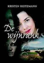 De wijnrank - Kristen Heitzmann (ISBN 9789085202165)