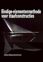 Eindige-elementenmethode voor staafconstructies - J. Blaauwendraad (ISBN 9789065621894)