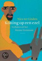 Koning op een ezel - Nico Ter Linden (ISBN 9789460034589)
