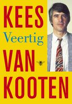 Veertig - Kees van Kooten (ISBN 9789023477037)