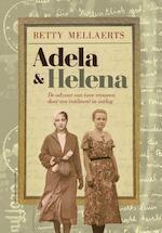 Adela & Helena - Betty Mellaerts (ISBN 9789461311498)