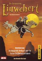 De bruorren Liuwehert - Astrid Lindgren (ISBN 9789461492562)